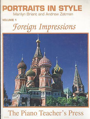 Foreign Impressions Piano Solos Intermediate Early Advanced 2001 Briant & Zatman