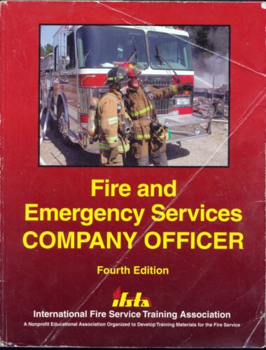 FIRE AND EMERGENCY SERVICES COMPANY OFFICER 4TH EDITION Ifsta PREPPER TRAINING