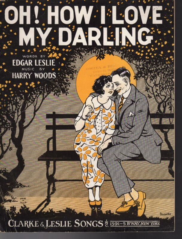 OH! HOW I LOVE MY DARLING  Sheet Music 1924  BARBELLE