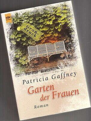 Garten der Frauen von Patricia Gaffney * Großdruck * bitte Bild 2 lesen (Garten Der Frauen)