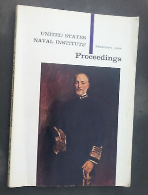 February 1964 United States Naval Institute PROCEEDINGS Admiral Wm Sims US Navy