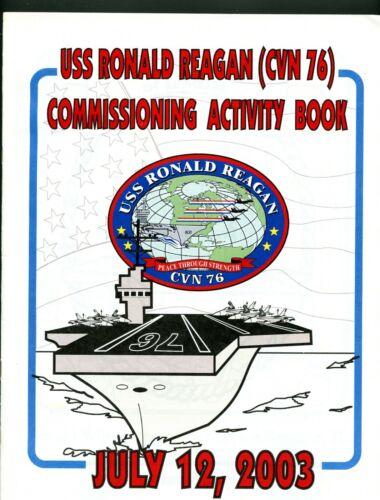 USS Ronald Reagan CVN 76 Commissioning Activity Book (2) Navy Ceremony Program