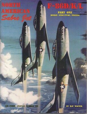 Used, North American Sabre Jet F-86D/K/L Part 1 Air Force Legends No. 202, Ray Wagner for sale  Canada