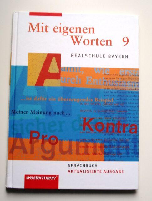 Mit eigenen Worten 9. Schülerband. Sprachbuch. Realschule. Bayern (2010, Gebunde