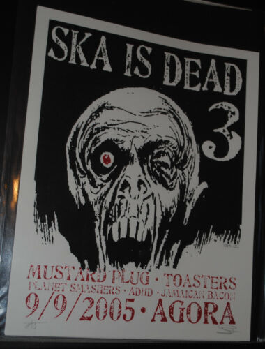 Ska is Dead Tour 3 Cleveland 2005 concert poster #/50 Toasters - Planet Smashers