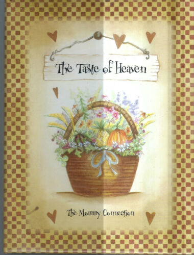 BARBOURSVILLE WV 2005 MOMMY CONNECTION THE TASTE OF HEAVEN COOK BOOK COMMUNITY