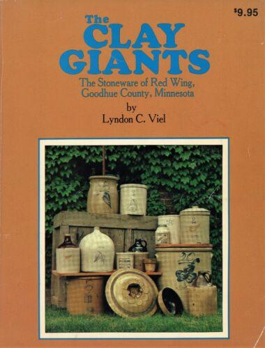 Redwing Minnesota Goodhue County Stoneware - Marks Types Dates / Illust. Book