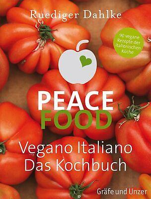 Ruediger Dahlke Peace Food - Vegano Italiano / Vegan Italienisch Kochbuch NEU