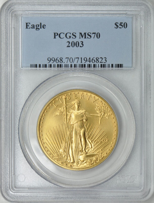 2003 $50 GOLD EAGLE PCGS MS70 PCGS PRICE $2,300