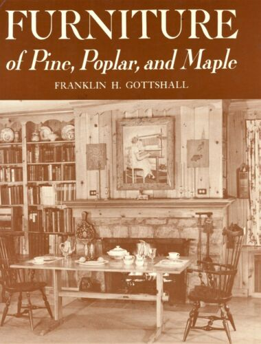 Antique Reproduction Furniture - Pine Popular Maple / Book + Design Drawings