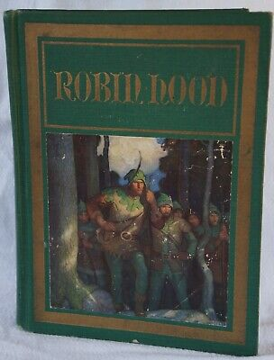 1917 ROBIN HOOD First 1st Edition Illustrated by N. C. WYETH Full Color Plates - Full Color Plates
