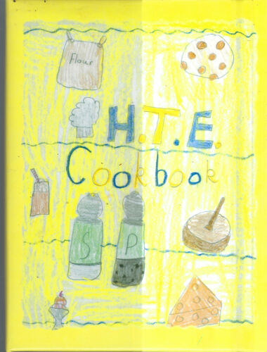 HURRICANE WV 2005 TOWN ELEMENTARY SCHOOL FAMILY HTE COOK BOOK WEST VIRGINIA