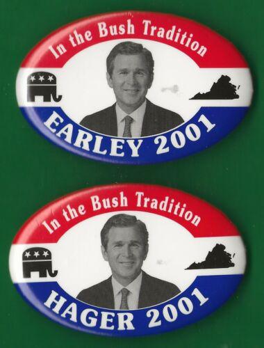 "2001(Lot of 2) Early & Hager (2x3)"" / ""Bush Coattail"" (R)VA Gov. Hopeful Buttons"
