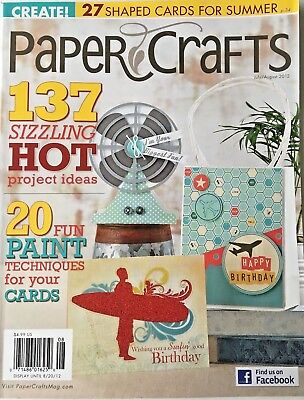 PAPER CRAFTS MAGAZINE, JULY / AUGUST, 2012 (137 SIZZLING HOT PROJECT IDEAS) NEW