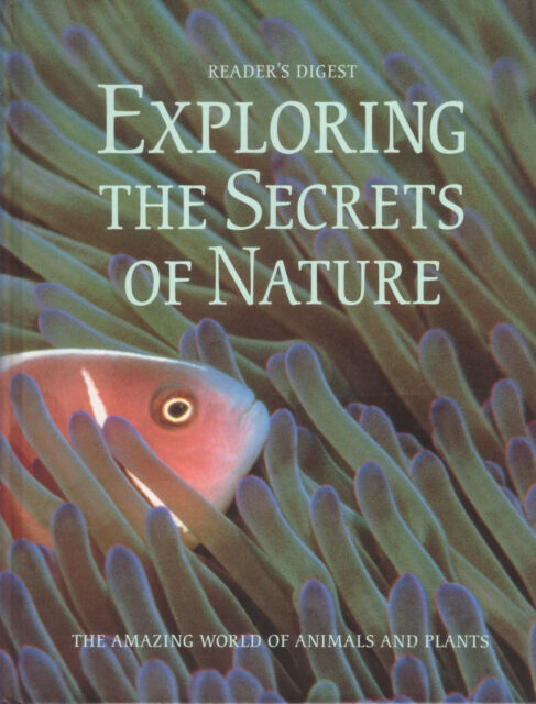 EXPLORING THE SECRETS OF NATURE Readers Digest  431 Pages **GOOD COPY**