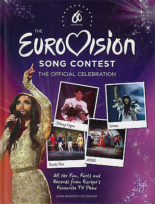 The Eurovision Song Contest by John Kennedy O'Connor NEW BOOK (Hardback 2015)