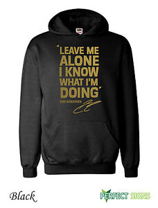 KIMI-RAIKKONEN-LEAVE-ME-ALONE-I-KNOW-WHAT-IM-DOING-Hoodie-S-XXL-Black-II