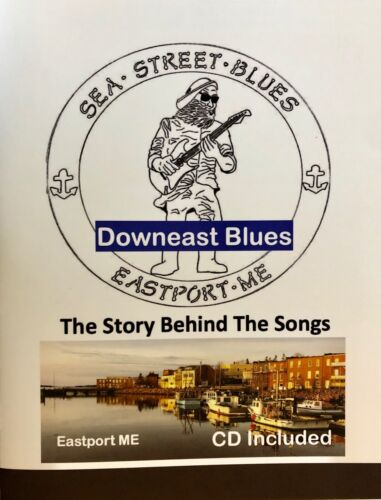 Downeast Blues: The Story Behind The Songs - CD Included - New Release