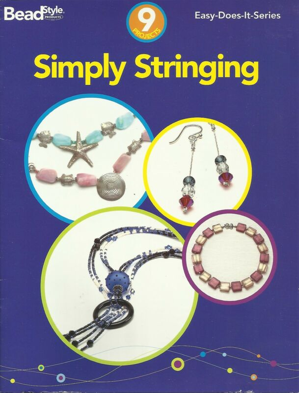 Beading Book SIMPLY STRINGING Bead Style 9 Projects Jewelry Making Book NEW!