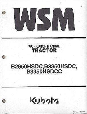 Kubota B2650hsdc B3350hsdc B3350suhsdc Cab Tract0r Service Manual 9y111-08225