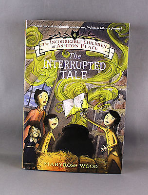 The Incorrigible Children of Ashton Place - The Interrupted Tale - Brand New