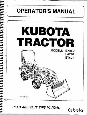 Kubota Bx25d La240 Bt601 Tractor Loader Backhoe Operator Manual K2692-71215