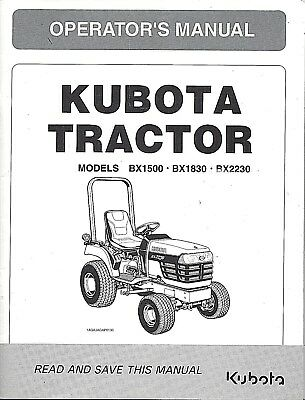 Kubota Bx1500 Bx1830 Bx2230 Tractor Plus Loader Operator Manuals Set Of 2