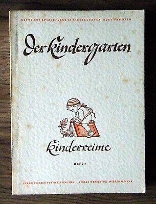 Der Kindergarten Heft 6 Kinderreime Sammlung Spielpflege Kinderbuch 1948
