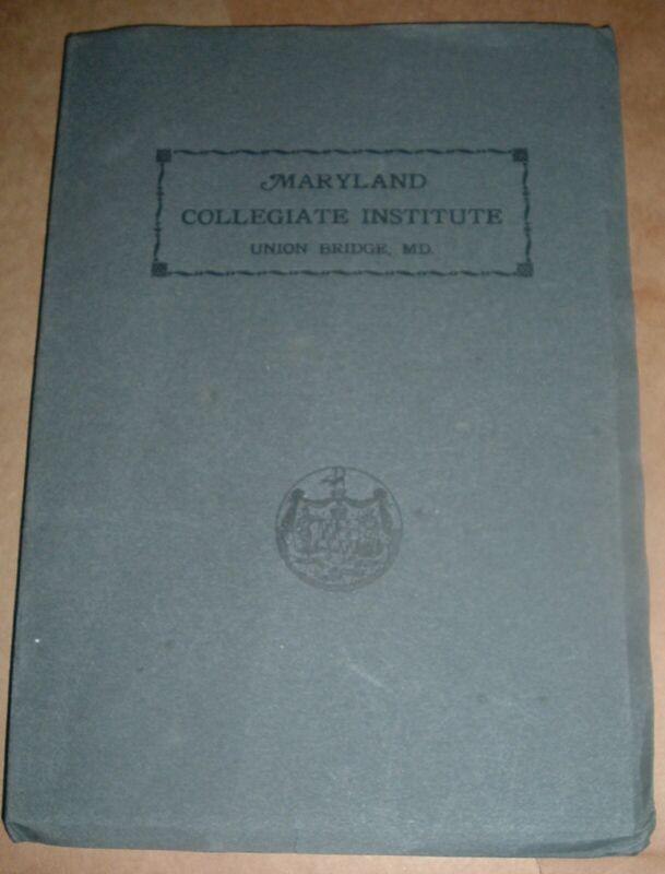 RARE Book MARYLAND COLLEGIATE Institute 1906 Union Bridge Maryland