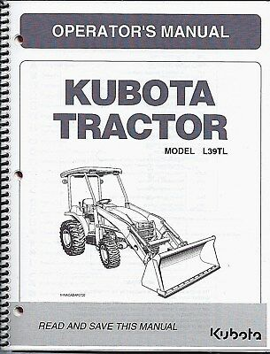 Kubota L39 Tractor Loader Plus Backhoe Operators Manuals Set Of 2
