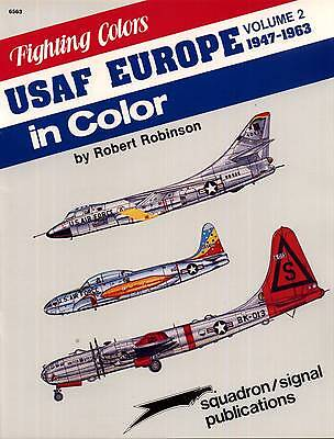 20015/ Squadron Signal - Fighting Colors - USAF in Europe in Color - TOPP HEFT