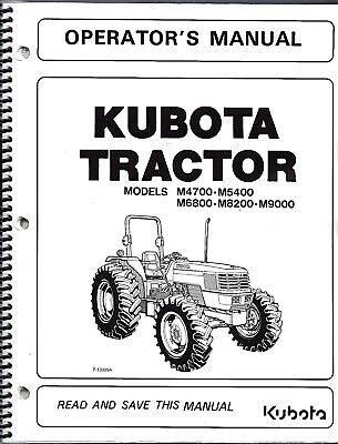 Kubota M4700 M5400 M6800 M8200 M9000 Tractor Operator Manual -no Cab 3a111-99712