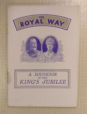 SILVER JUBILEE 1935 (KING GEORGE V QUEEN MARY) SOUVENIR LEAFLET 'THE ROYAL WAY'