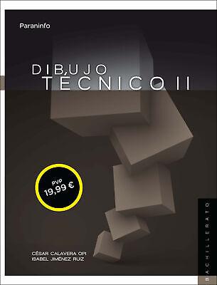 Dibujo técnico II. 2da Edición (LOMCE)