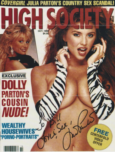 JULIA PARTON~ADULT MOVIE ACTRESS~HAND SIGNED~INSCRIBED~TO BILL~HIGH SOCIETY CVR
