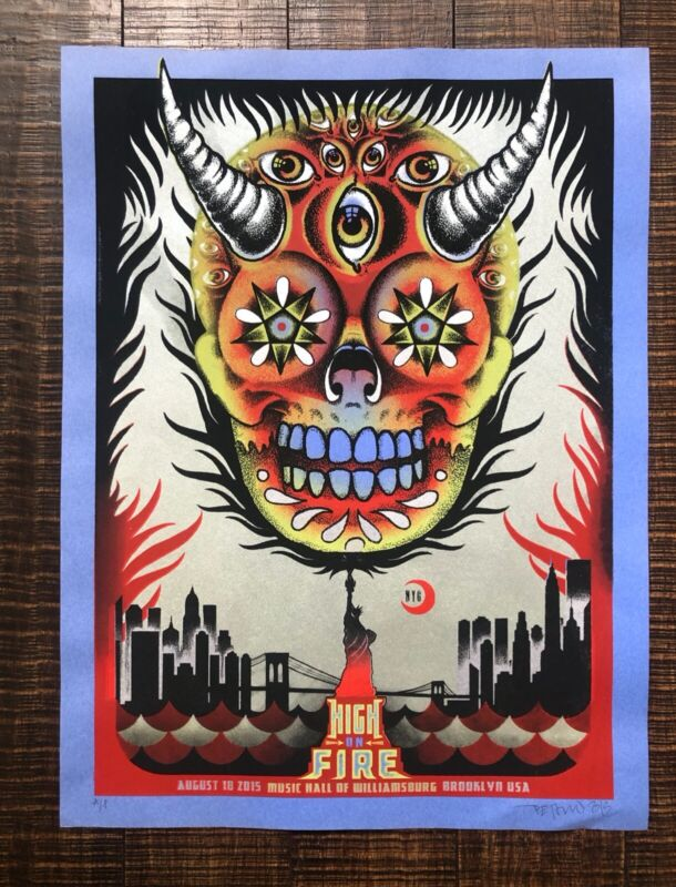 HIGH ON FIRE 2015 MUSIC HALL OF WILLIAMSBURG ARTIST PRINT Delano Garcia