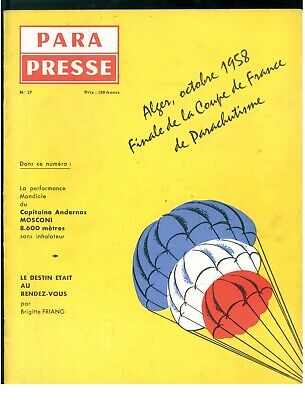 PARA PRESSE REVUE DE PARACHUTISTES FRANCAIS N. 27 1958 PARACADUTISMO AERONAUTICA