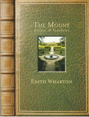 "EDITH WHARTON: ""THE MOUNT""  2006 Catalog /Brochure (Lenox, Massachusetts)"