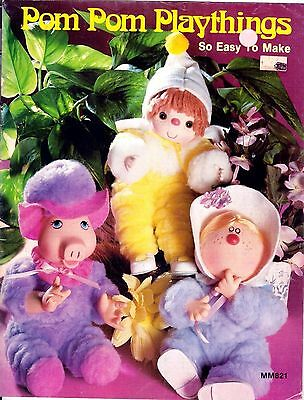Vintage Pom Pom Playthings Easy Fun Craft Dolls Critters Animals and more... (Pom Pom Critters)