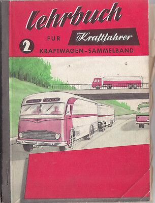 Lehrbuch für Kraftfahrer 2, Kraftwagen-Sammelband