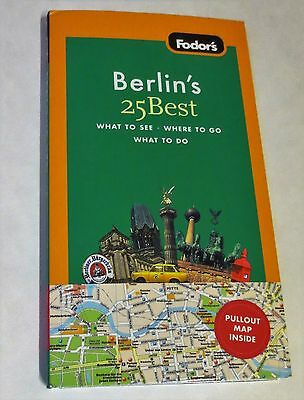 Full-Color Travel Guide: Fodor's Berlin's 25 Best, 7th Edition Germany Book