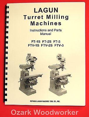 Lagun Ftv-1s Ftv-2s Ftv-3s Vertical Milling Machine Operator Parts Manual 1028