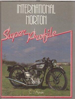 NORTON MODEL 30 40 INTERNATIONAL (1932-58) DEVELOPMENT & PRODUCTION HISTORY BOOK