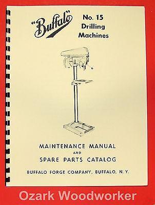 Buffalo No. 15 Drilling Machine Drill Press Instructions Parts Manual 0105