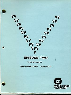 "V Visitor Script - Episode Two  [ 2 ] - ""Dreadnaught"" - Revised First Draft"