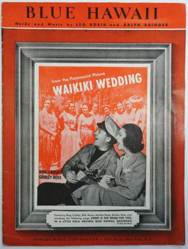 Blue Hawaii Waikiki Wedding Bing Crosby Shirley Ross Sheet Music 1937