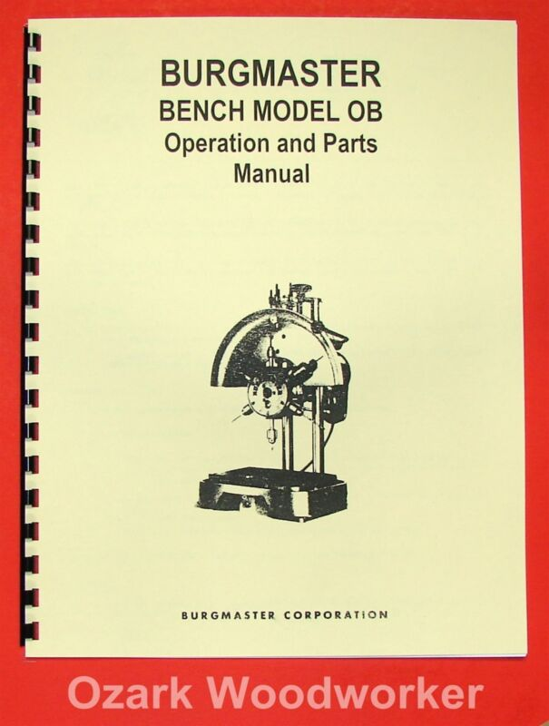 BURGMASTER OB Turret Drilling & Tapping Machine Instructions & Part Manual 0108