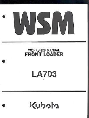 2005 Kubota La703 Front Loader Workshop Manual