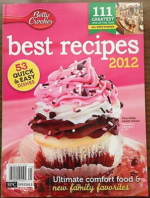 2012 Betty Crocker Best Recipes 53 Quick & Easy Dishes Ultimate Comfort