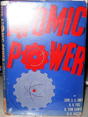 APPLIED ATOMIC POWER Edward Smith, A H Fox, R Tom Sawyer, H R Austin 1946 1st Ed